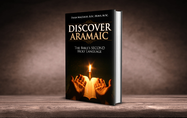 Discover Aramaic - The Bible's SECOND Holy Language