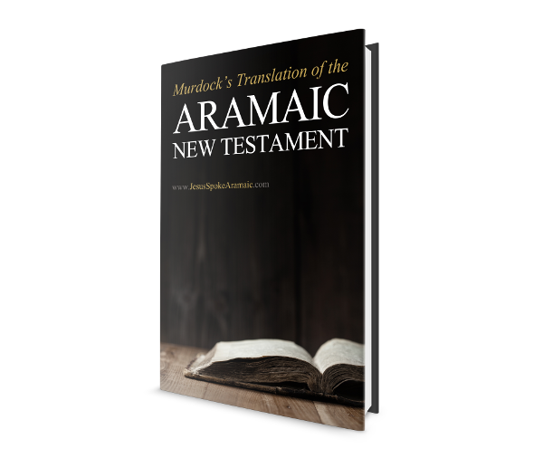 Murdock's Translation of the Aramaic New Testament