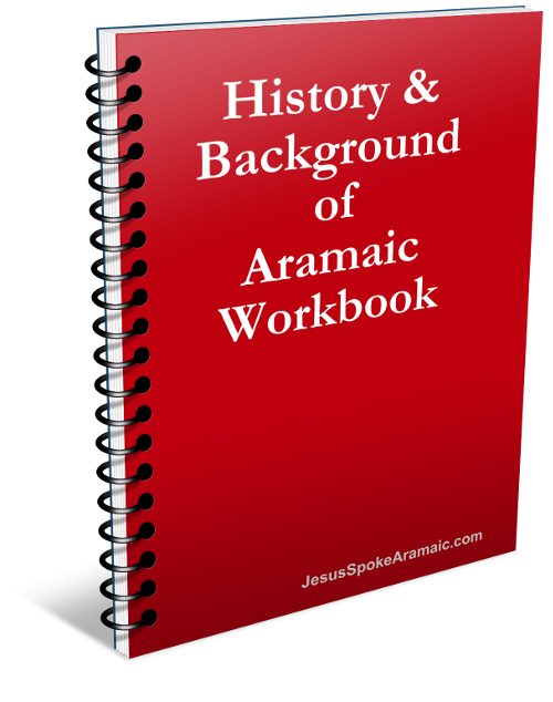 History & Background of Aramaic Workbook